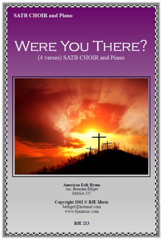 Were You There ? (When They Crucified My Lord) - SATB Choir and Piano PDF